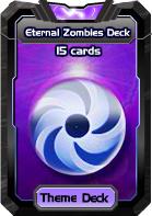 Eternal Zombies Deck