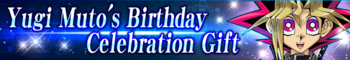Yugi Muto's Birthday Celebration Gift