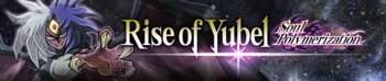 Rise of Yubel - Soul Polymerization