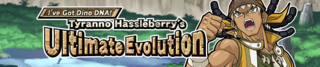 IveGotDinoDNATyrannoHassleberrysUltimateEvolution-Banner.png
