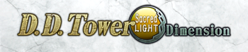 D.D. Tower: Sacred Light Dimension