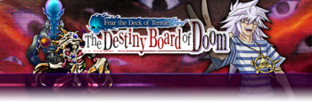 Fear the Deck of Terror! The Destiny Board of Doom