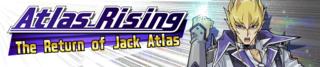 AtlasRisingTheReturnofJackAtlas-Banner.png