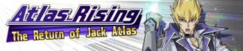Atlas Rising: The Return of Jack Atlas