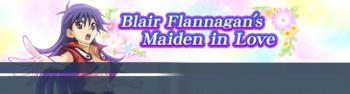 Blair Flannagan's Maiden in Love