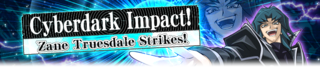 CyberdarkImpactZaneTruesdaleStrikes-Banner.png