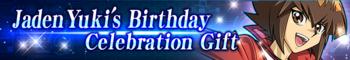 Jaden Yuki's Birthday Celebration Gift