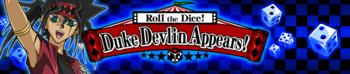 Roll the Dice! Duke Devlin Appears!