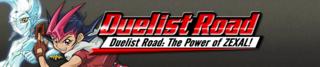 DuelistRoadThePowerofZEXAL-Banner.png