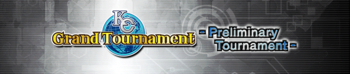 KC Grand Tournament Preliminary Tournament