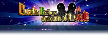 Paradox Brothers: Guardians of the Gate