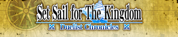 Duelist Chronicles: Set Sail for the Kingdom