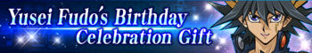 Yusei Fudo's Birthday Celebration Gift