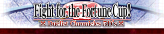 DuelistChronicles5DsFightfortheFortuneCup-Banner.png