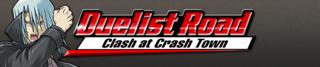 DuelistRoadClashatCrashTown-Banner.png