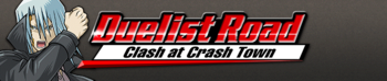 Duelist Road: Clash at Crash Town